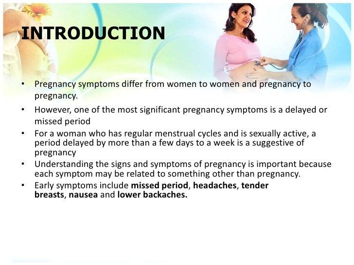 Signs & symptoms of pregnancy