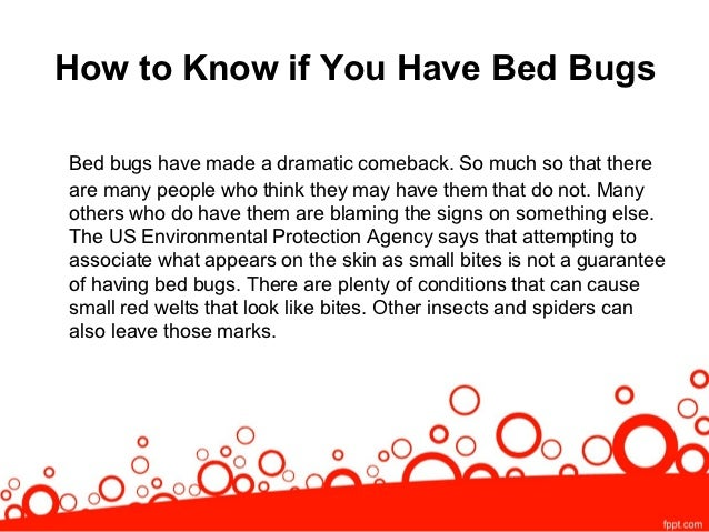Signs You MayNeed A Bed Bug Exterminator; 2.
