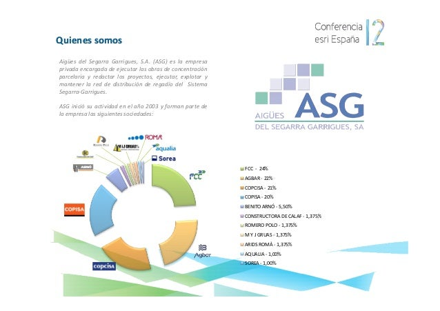 Quienes somosAigües del Segarra Garrigues, S.A. (ASG) es la empresaprivada encargada de ejecutar las obras de concentració...