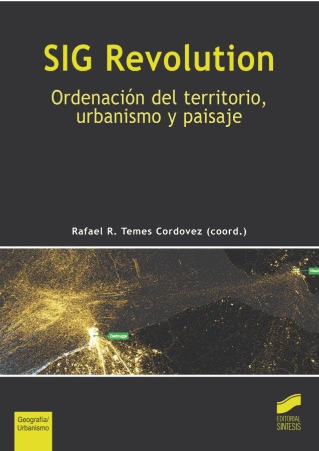 SIG REVOLUTION Ordenación del territorio, urbanismo y paisaje