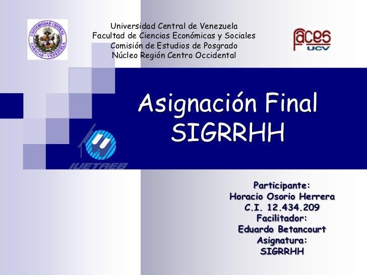 Universidad Central de Venezuela<br />Facultad de Ciencias Económicas y Sociales<br />Comisión de Estudios de Posgrado<br ...