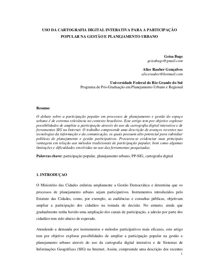 USO DA CARTOGRAFIA DIGITAL INTERATIVA PARA A PARTICIPAÇÃO               POPULAR NA GESTÃO E PLANEJAMENTO URBANO           ...