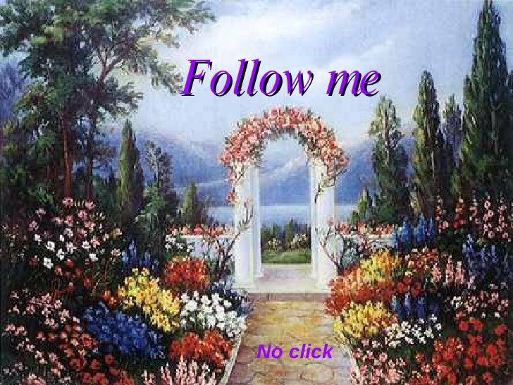 No click Follow me