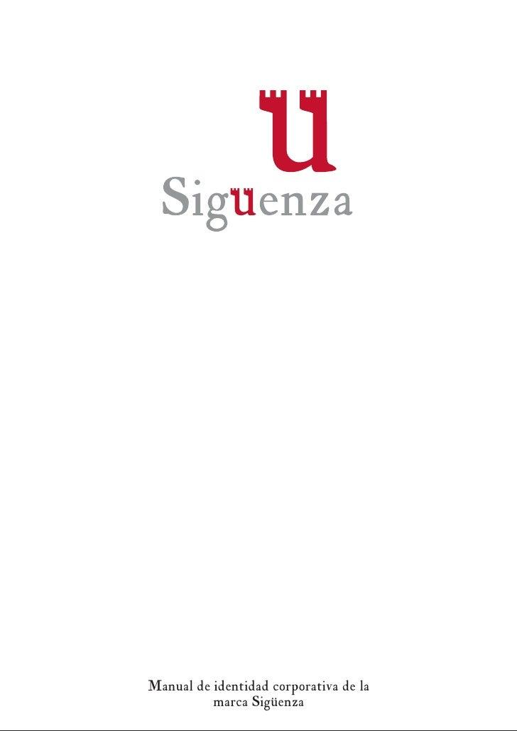 Manual de identidad corporativa de la           marca Sigüenza