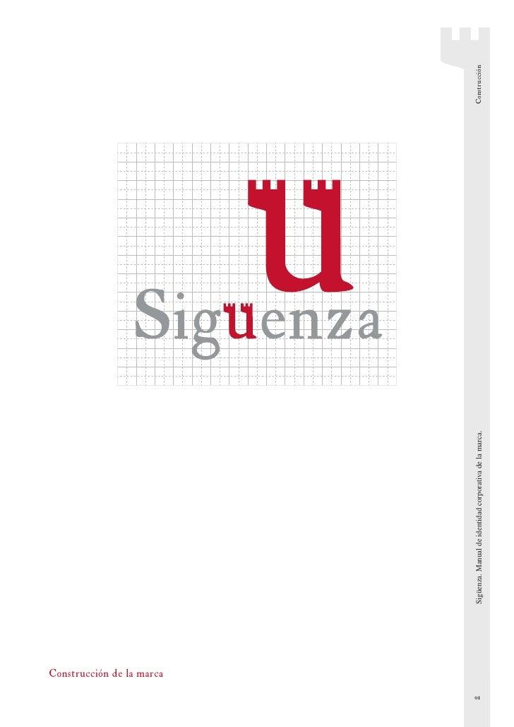 Construcción de la marca 01                                 Sigüenza. Manual de identidad corporativa de la marca.   Const...