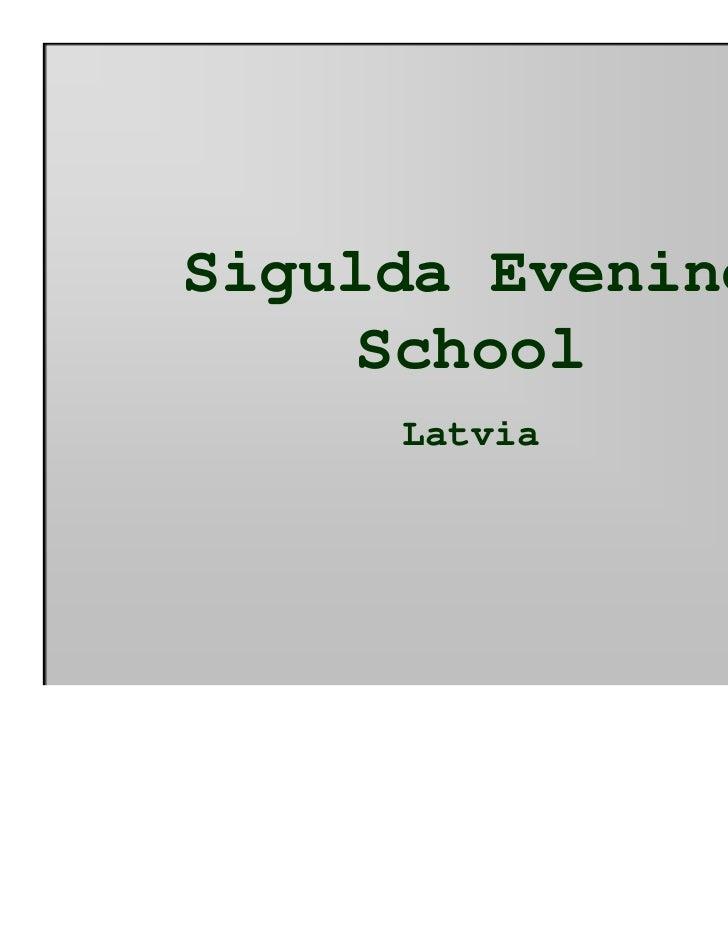 Sigulda Evening    School     Latvia
