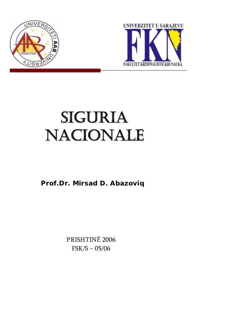 SIGURIA NACIONALEProf.Dr. Mirsad D. Abazoviq      PRISHTINË 2006       FSK/S – 05/06