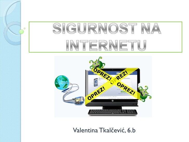 Valentina Tkalčević, 6.b