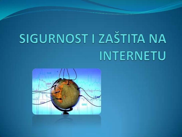 SIGURNOST I ZAŠTITA NA INTERNETU<br />
