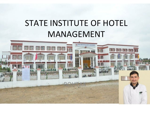 STATE INSTITUTE OF HOTEL MANAGEMENT ROHTAK