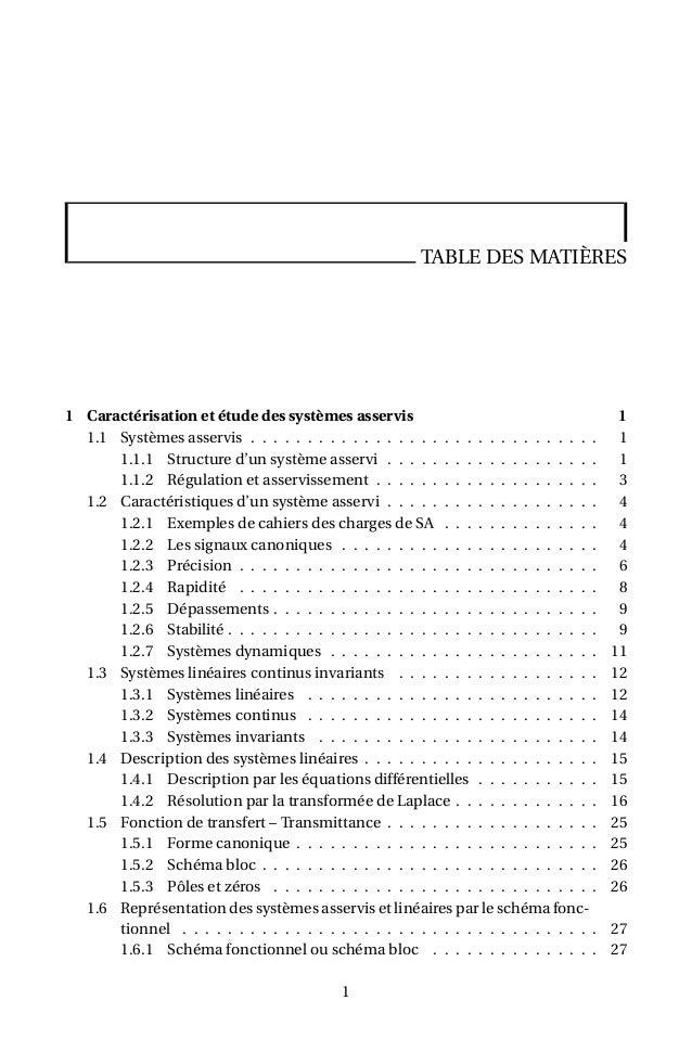 TABLE DES MATIÈRES 1 Caractérisation et étude des systèmes asservis 1 1.1 Systèmes asservis . . . . . . . . . . . . . . . ...