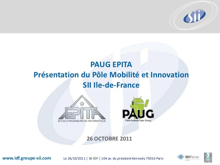 PAUG EPITA              Présentation du Pôle Mobilité et Innovation                           SII Ile-de-France           ...