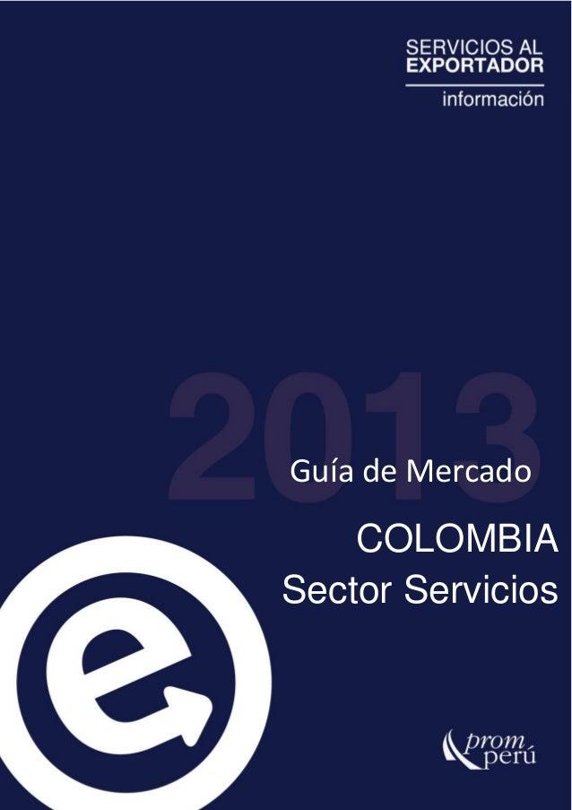 Guía de MercadoCOLOMBIASector Servicios