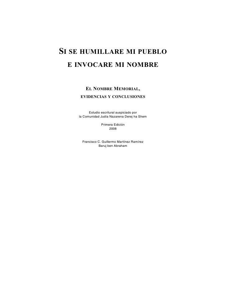 SI SE HUMILLARE MI PUEBLO  E INVOCARE MI NOMBRE           EL NOMBRE MEMORIAL,      EVIDENCIAS Y CONCLUSIONES             E...