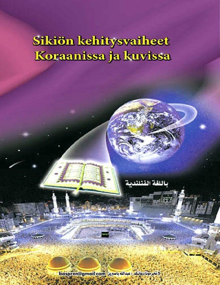 Sikiön kehitysvaiheet Koraanissa ja kuvissa                     I.A.Ibrahim