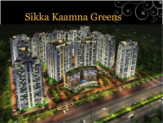 Sikka Kaamna Greens A Dream Project Call @ 9555666555 Slide 2