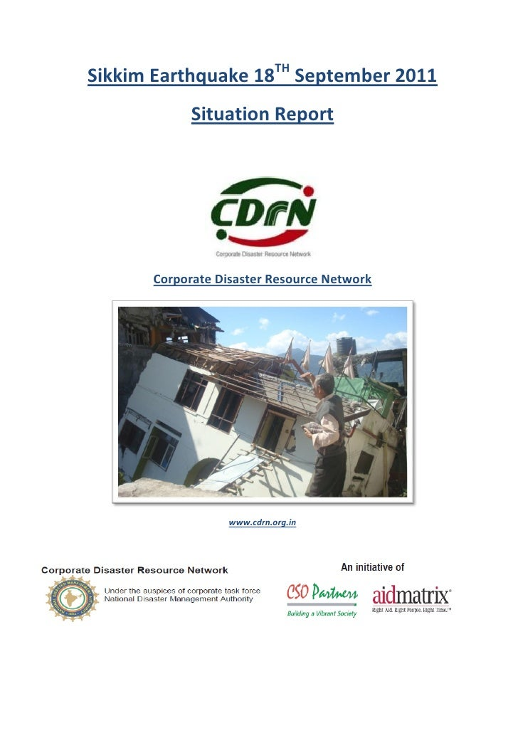 Sikkim Earthquake 18TH September 2011            Situation Report      Corporate Disaster Resource Network                ...