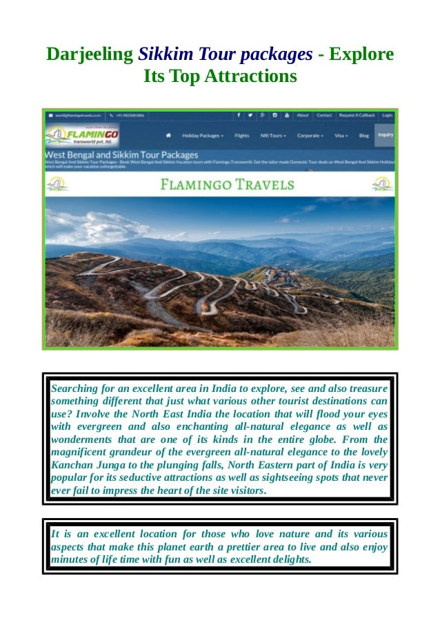 Darjeeling Sikkim Tour packages - Explore Its Top Attractions Searching for an excellent area in India to explore, see and...