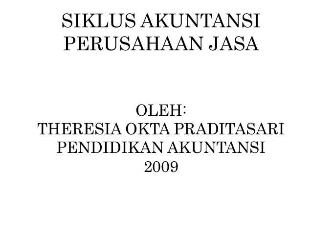Siklus Akuntansi Perusahaan Jasa P Pt