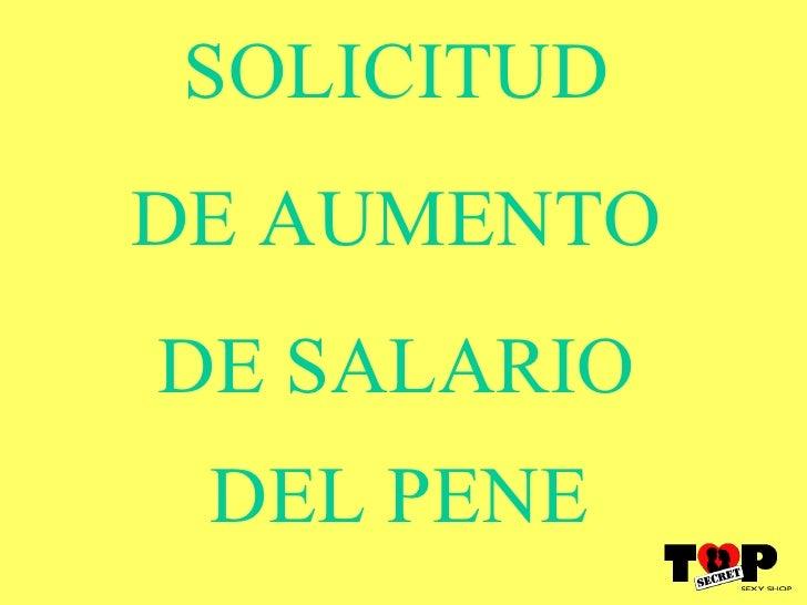SOLICITUD  DE AUMENTO  DE SALARIO  DEL PENE