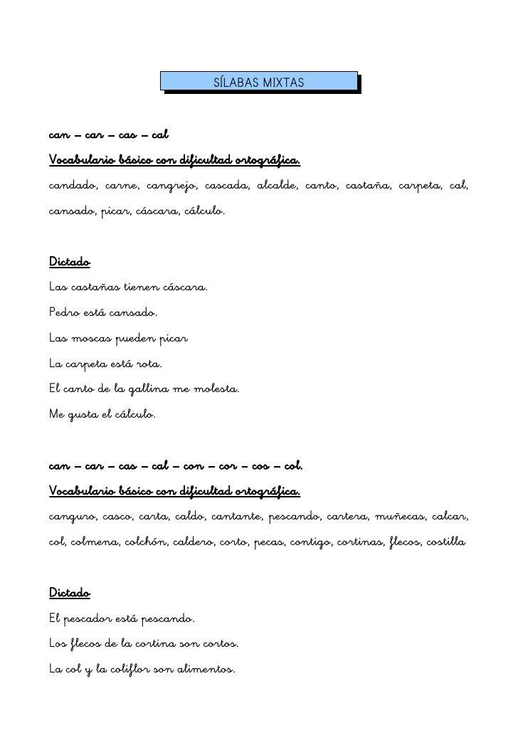 SÍLABAS MIXTAScan – car – cas – calVocabulario básico con dificultad ortográfica.candado, carne, cangrejo, cascada, alcald...