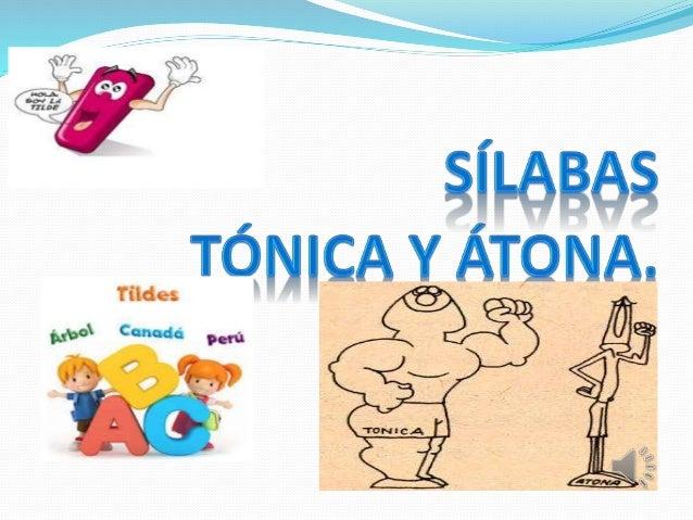 Silabas Tonica Y Atona