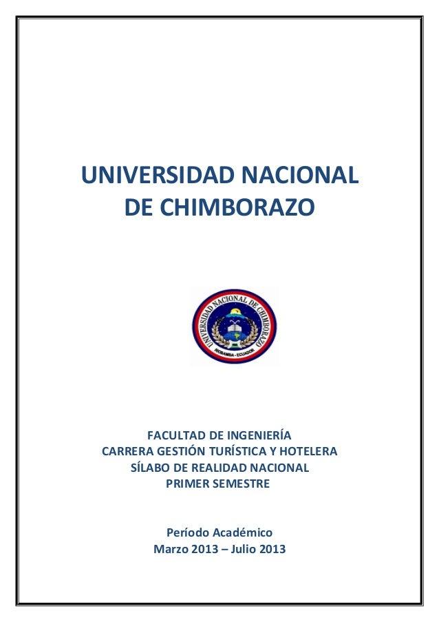 UNIVERSIDAD NACIONALDE CHIMBORAZOFACULTAD DE INGENIERÍACARRERA GESTIÓN TURÍSTICA Y HOTELERASÍLABO DE REALIDAD NACIONALPRIM...