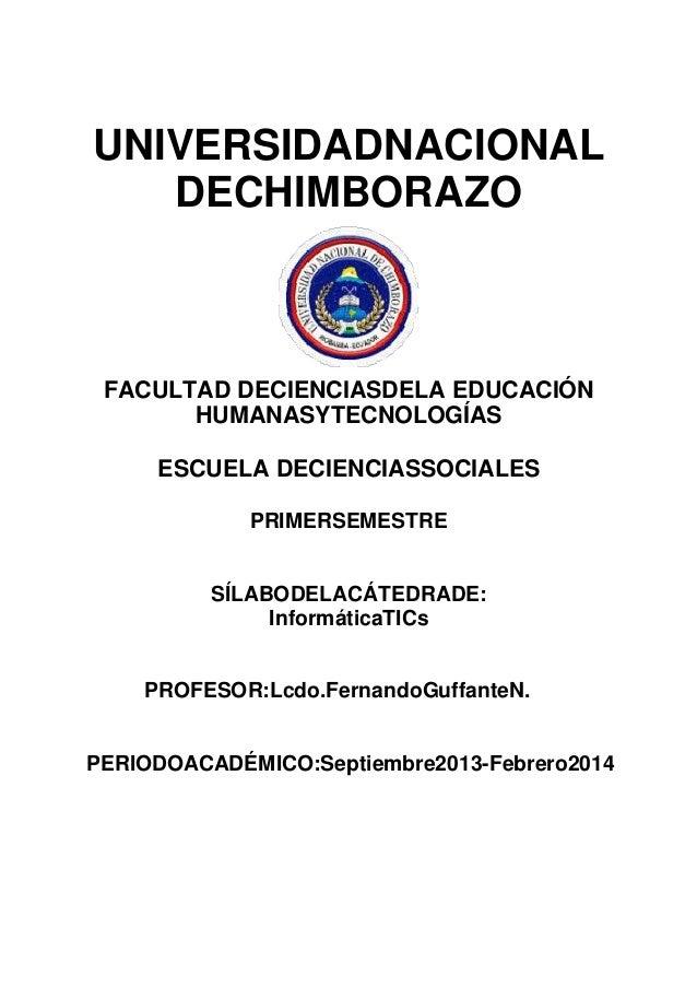 UNIVERSIDADNACIONAL DECHIMBORAZO  FACULTAD DECIENCIASDELA EDUCACIÓN HUMANASYTECNOLOGÍAS ESCUELA DECIENCIASSOCIALES PRIMERS...