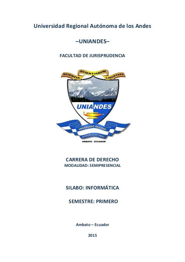 0 Universidad Regional Autónoma de los Andes –UNIANDES– FACULTAD DE JURISPRUDENCIA CARRERA DE DERECHO MODALIDAD: SEMIPRESE...