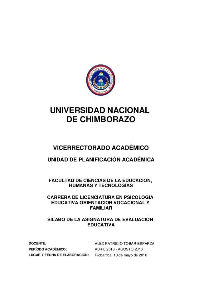 UNIVERSIDAD NACIONAL DE CHIMBORAZO VICERRECTORADO ACADÉMICO UNIDAD DE PLANIFICACIÓN ACADÉMICA FACULTAD DE CIENCIAS DE LA E...