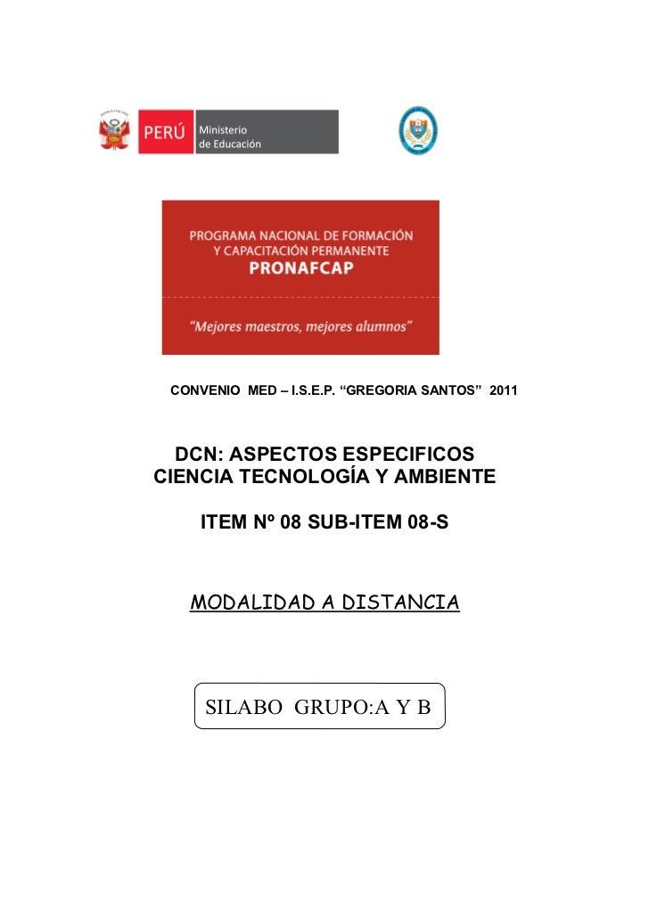 """CONVENIO MED – I.S.E.P. """"GREGORIA SANTOS"""" 2011  DCN: ASPECTOS ESPECIFICOSCIENCIA TECNOLOGÍA Y AMBIENTE    ITEM Nº 08 SUB-I..."""