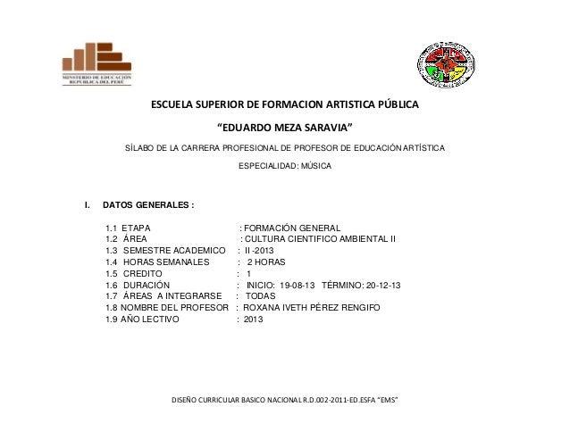 "DISEÑO CURRICULAR BASICO NACIONAL R.D.002-2011-ED.ESFA ""EMS"" ESCUELA SUPERIOR DE FORMACION ARTISTICA PÚBLICA ""EDUARDO MEZA..."