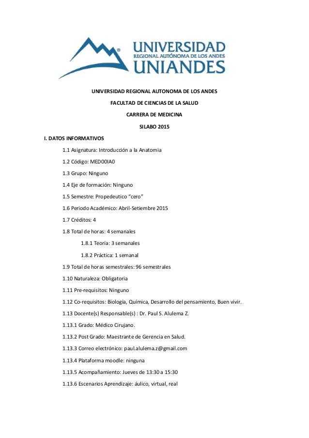 UNIVERSIDAD REGIONAL AUTONOMA DE LOS ANDES FACULTAD DE CIENCIAS DE LA SALUD CARRERA DE MEDICINA SILABO 2015 I. DATOS INFOR...
