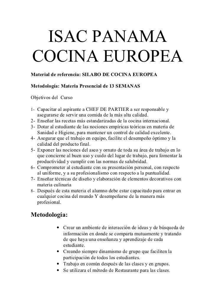 ISAC PANAMACOCINA EUROPEAMaterial de referencia: SILABO DE COCINA EUROPEAMetodología: Materia Presencial de 13 SEMANASObje...