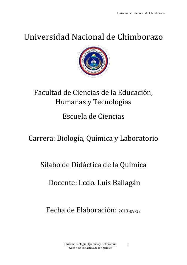 Universidad Nacional de Chimborazo Carrera: Biología, Química y Laboratorio 1 Sílabo de Didáctica de la Química Universida...