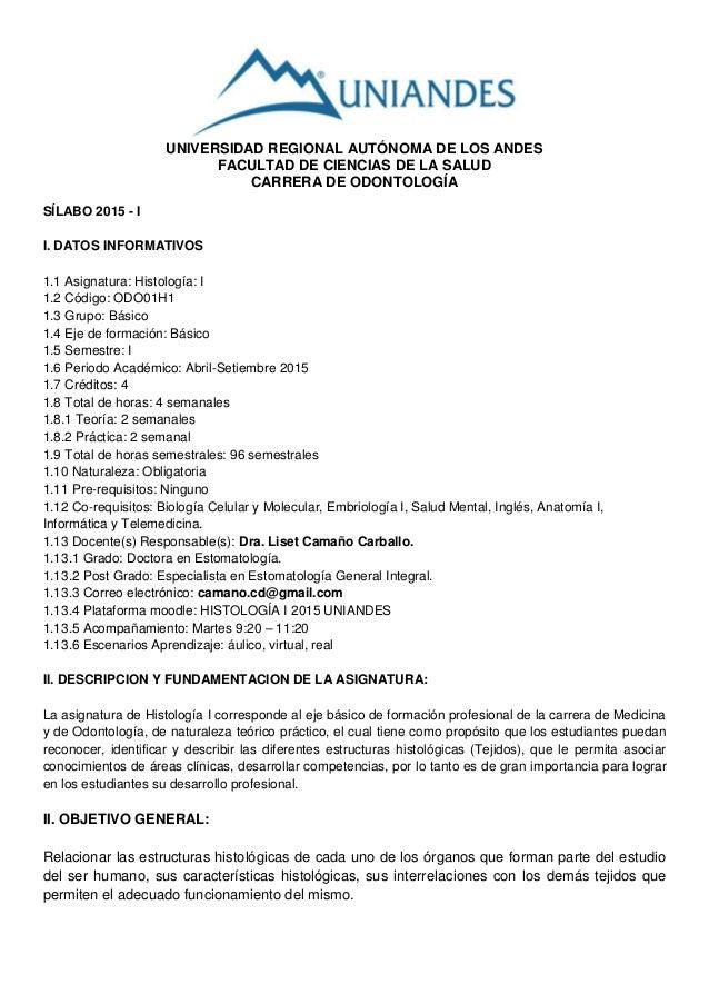 UNIVERSIDAD REGIONAL AUTÓNOMA DE LOS ANDES FACULTAD DE CIENCIAS DE LA SALUD CARRERA DE ODONTOLOGÍA SÍLABO 2015 - I I. DATO...
