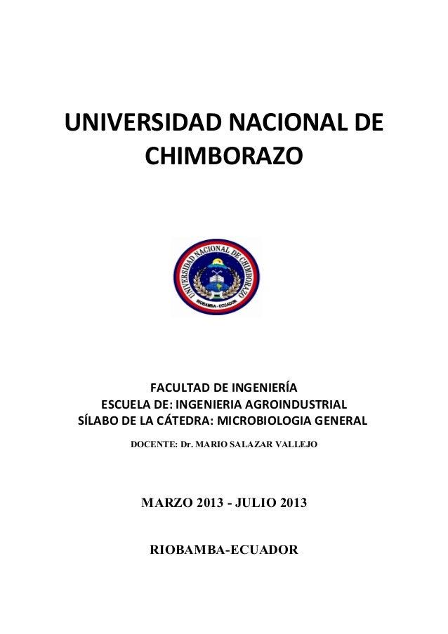 UNIVERSIDAD NACIONAL DECHIMBORAZOFACULTAD DE INGENIERÍAESCUELA DE: INGENIERIA AGROINDUSTRIALSÍLABO DE LA CÁTEDRA: MICROBIO...