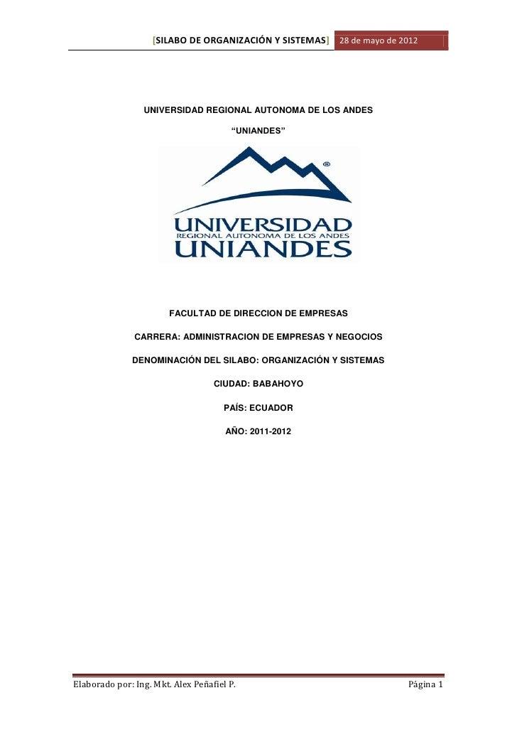 [SILABO DE ORGANIZACIÓN Y SISTEMAS] 28 de mayo de 2012                 UNIVERSIDAD REGIONAL AUTONOMA DE LOS ANDES         ...