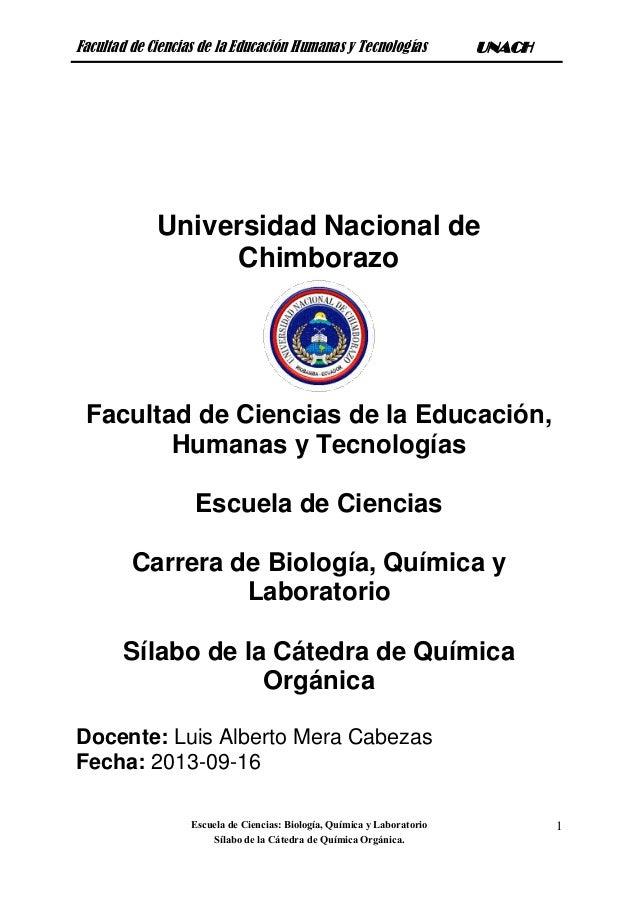 Facultad de Ciencias de la Educación Humanas y Tecnologías UNACH Escuela de Ciencias: Biología, Química y Laboratorio Síla...
