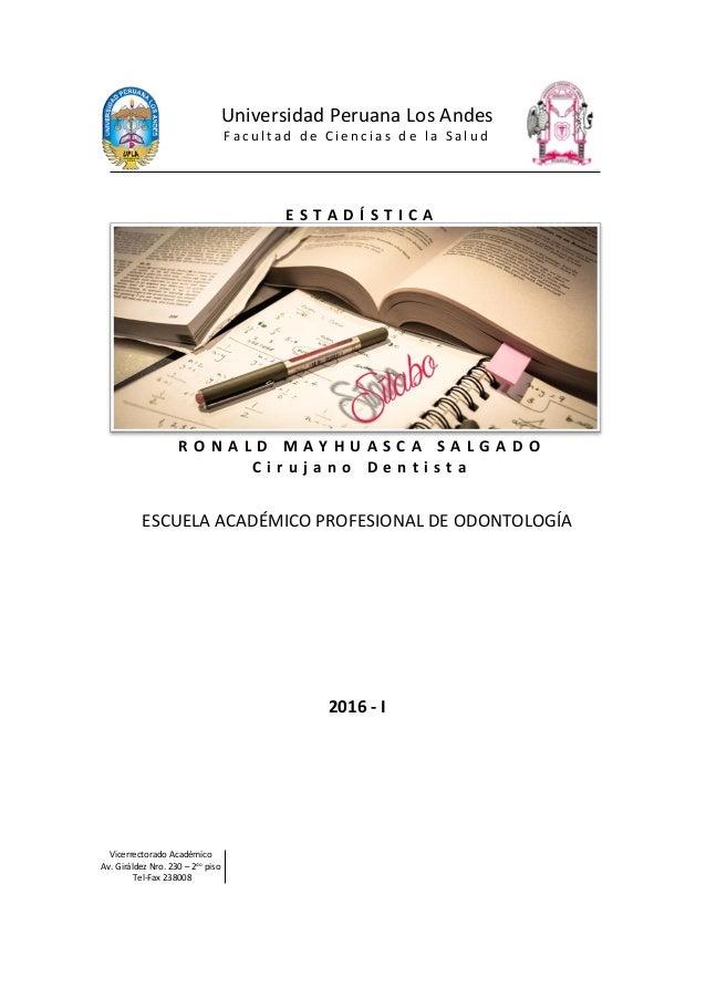 Universidad Peruana Los Andes F a c u l t a d d e C i e n c i a s d e l a S a l u d E S T A D Í S T I C A R O N A L D M A ...