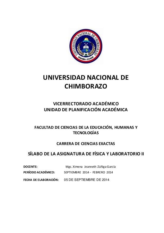 UNIVERSIDAD NACIONAL DE  CHIMBORAZO  VICERRECTORADO ACADÉMICO  UNIDAD DE PLANIFICACIÓN ACADÉMICA  FACULTAD DE CIENCIAS DE ...