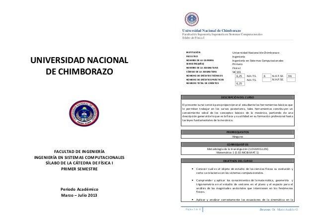UNIVERSIDAD NACIONALDE CHIMBORAZOFACULTAD DE INGENIERÍAINGENIERÍA EN SISTEMAS COMPUTACIONALESSÍLABO DE LA CÁTEDRA DE FÍSIC...