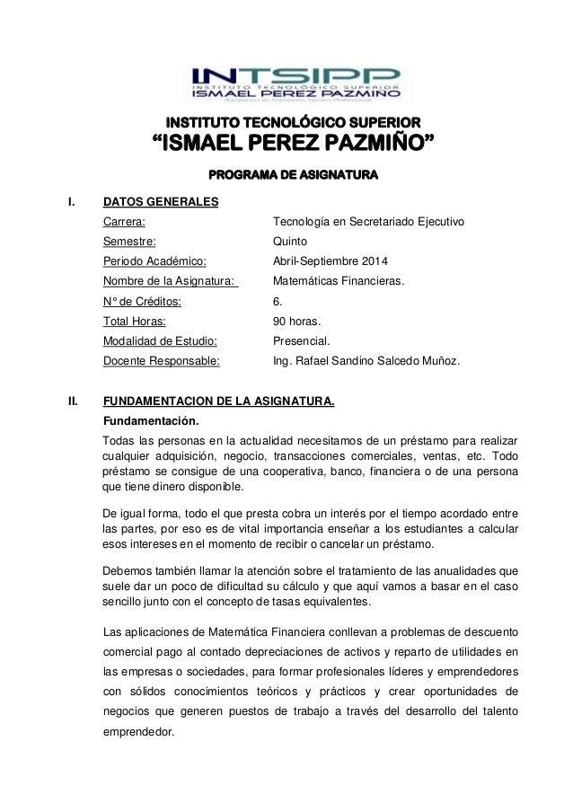 """INSTITUTO TECNOLÓGICO SUPERIOR """"ISMAEL PEREZ PAZMIÑO"""" PROGRAMA DE ASIGNATURA I. DATOS GENERALES Carrera: Tecnología en Sec..."""