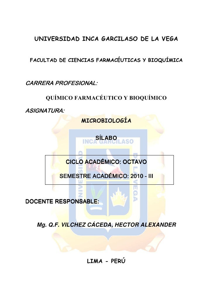 UNIVERSIDAD INCA GARCILASO DE LA VEGA   FACULTAD DE CIENCIAS FARMACÉUTICAS Y BIOQUÍMICA         QUÍMICO FARMACÉUTICO Y BIO...