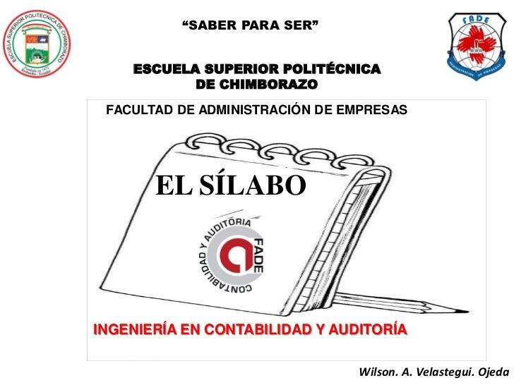 """""""SABER PARA SER""""    ESCUELA SUPERIOR POLITÉCNICA           DE CHIMBORAZO FACULTAD DE ADMINISTRACIÓN DE EMPRESAS       EL S..."""