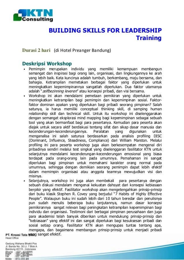 BUILDING SKILLS FOR LEADERSHIP Training Durasi 2 hari (di Hotel Preanger Bandung) Deskripsi Workshop  • Pemimpin merupakan...