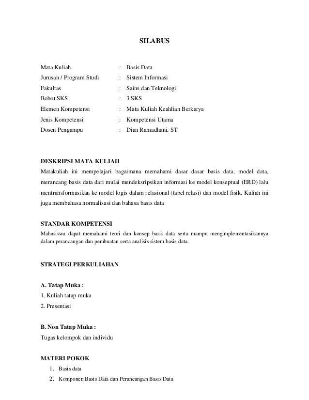 SILABUSMata Kuliah                     : Basis DataJurusan / Program Studi         : Sistem InformasiFakultas             ...