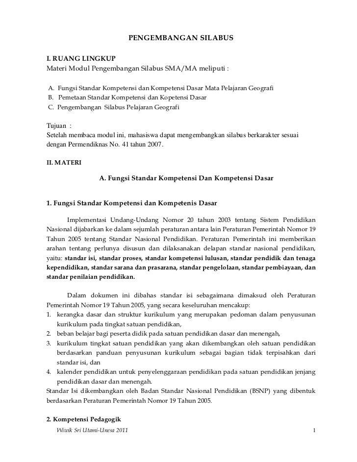 PENGEMBANGAN SILABUSI. RUANG LINGKUPMateri Modul Pengembangan Silabus SMA/MA meliputi :A. Fungsi Standar Kompetensi dan Ko...
