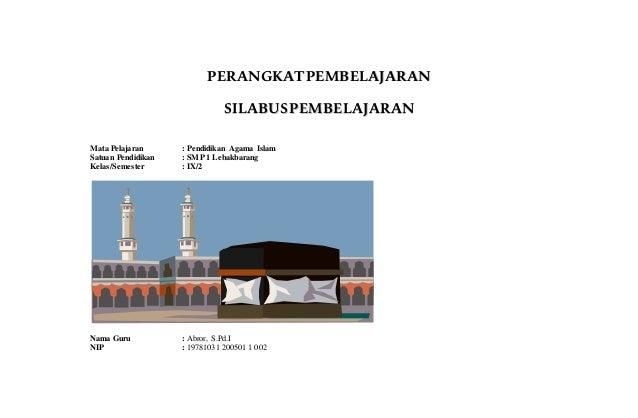 PPEERRAANNGGKKAATTPPEEMMBBEELLAAJJAARRAANN SSIILLAABBUUSSPPEEMMBBEELLAAJJAARRAANN Mata Pelajaran : Pendidikan Agama Islam ...