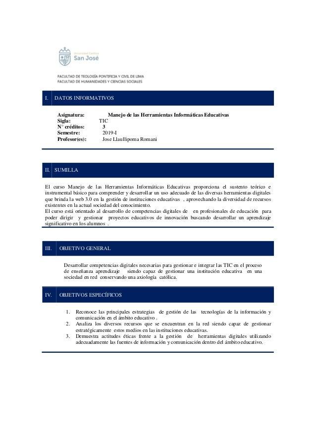 I. DATOS INFORMATIVOS Asignatura: Manejo de las Herramientas Informáticas Educativas Sigla: TIC N° créditos: 3 Semestre: 2...